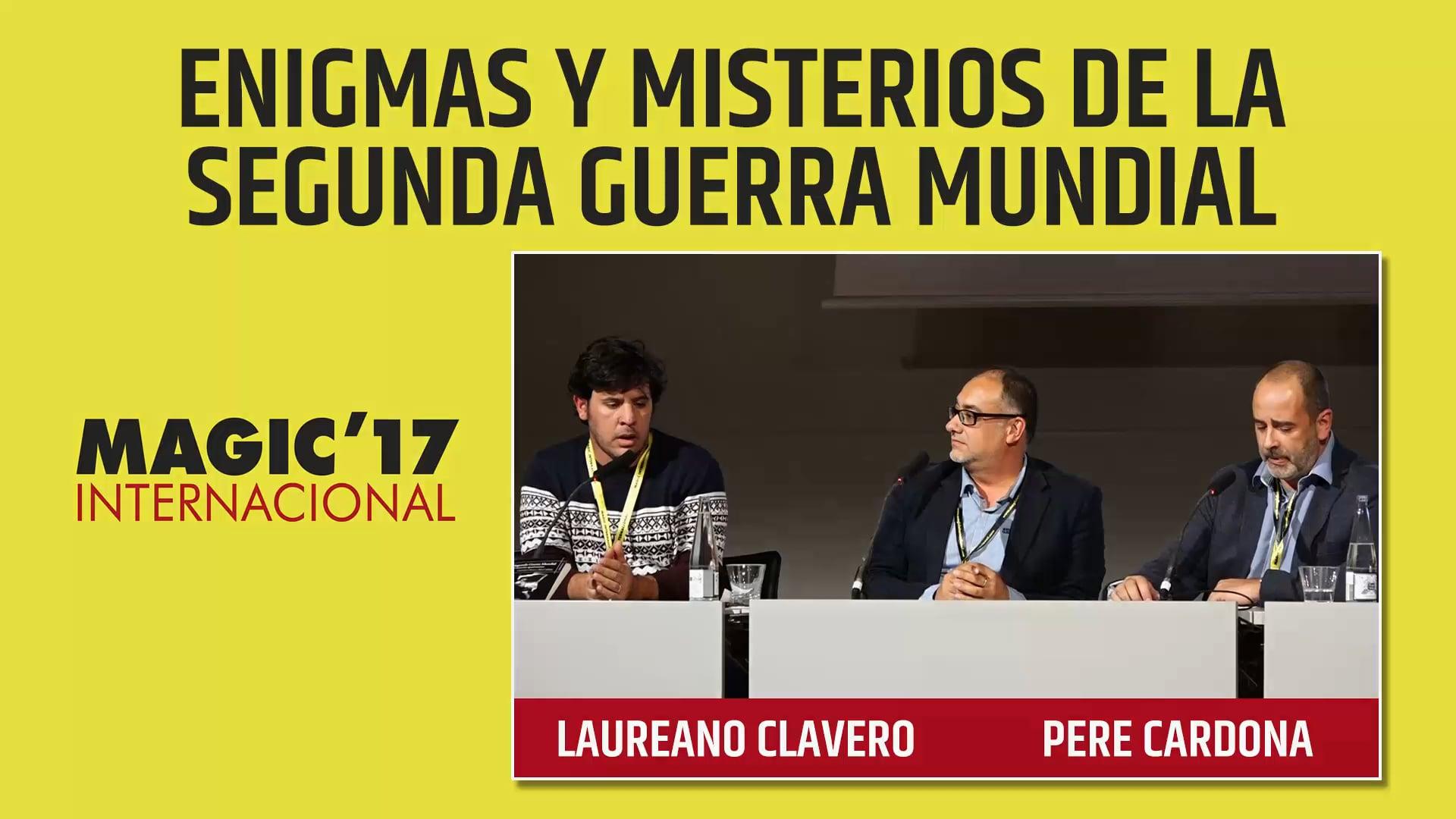 17 – ENIGMAS Y MISTERIOS DE LA SEGUNDA GUERRA MUNDIAL – Laureano Clavero y Pere Cardona – Vimeo thumbnail