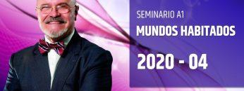 Inicio del Seminario A1: MUNDOS HABITADOS – Dr. Ángel Luís Fernández