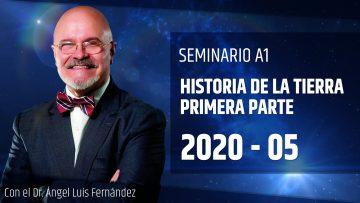 2020 05 – Ángel Luís Fernández – HISTORIA DE LA TIERRA PARTE – 1