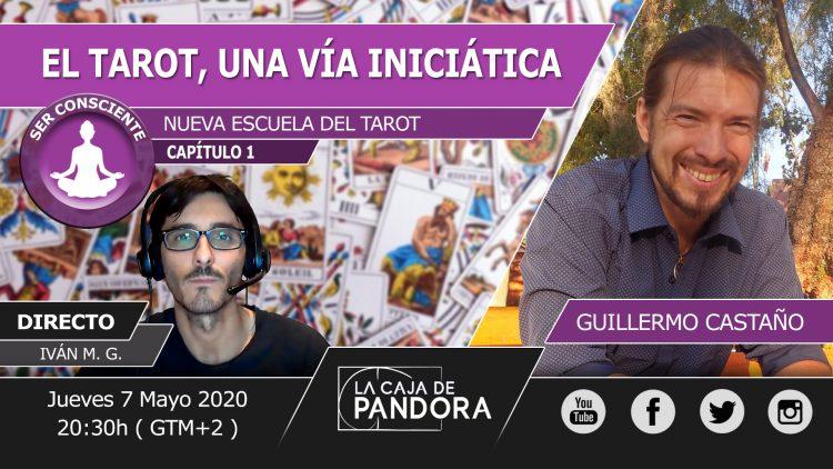 Guillermo Castaño – EL TAROT, UNA VIA INICIATICA