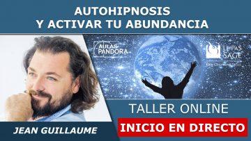 Jean Guillaume INICIO EN DIRECTO – AUTOHIPNOSIS