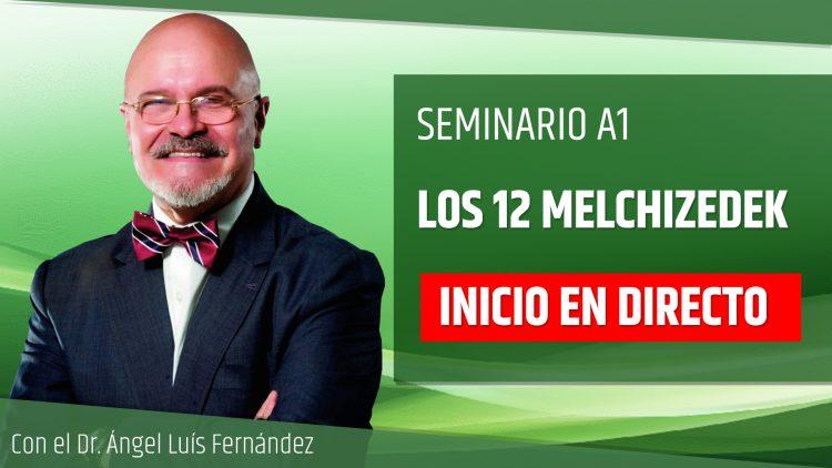 Ángel Luís Fernández INICIO EN DIRECTO – Los 12 Melchizedek