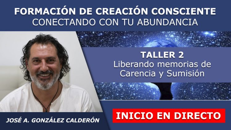 Jose Antonio G. Calderon – Taller 2 inicio en directo – FORMACION CREACION Y ABUNDANCIA