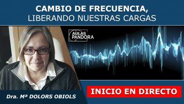 Maria Dolors Obiols – INICIO EN DIRECTO – CAMBIO DE FRECUENCIA, Liberando nuestras cargas