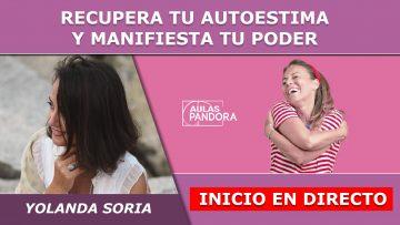Yolanda Soria Inicio en directo – RECUPERA TU AUTOESTIMA