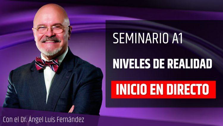 Ángel Luís Fernández – NIVELES DE REALIDAD Inicio en Directo