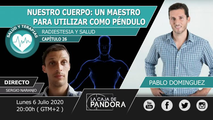 Pablo Dominguez – NUESTRO CUERPO UN MAESTRO PARA UTILIZAR COMO PENDULO