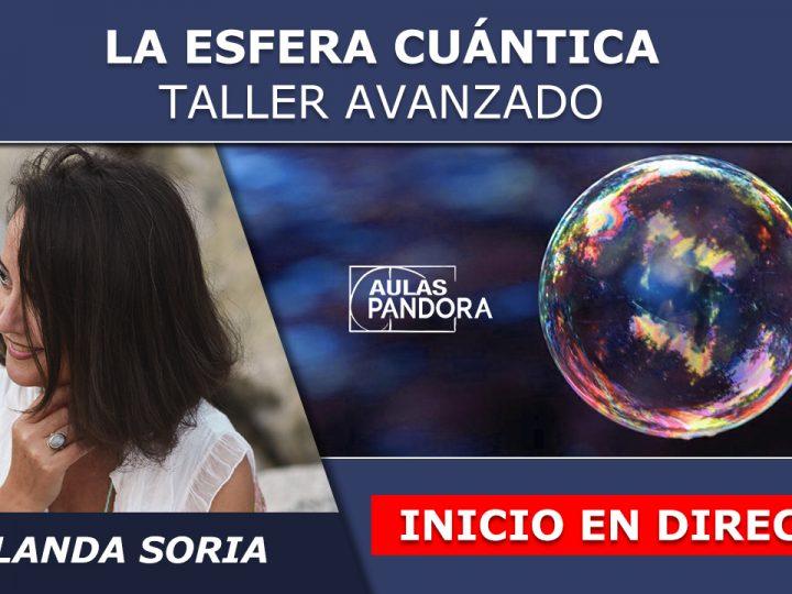 Yolanda Soria – Inicio en Directo – LA ESFERA CUÁNTICA – Taller Avanzado
