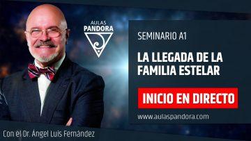 Ángel Luís Fernández – Inicio en Directo -LA LLEGADA DE LA FAMILIA ESTELAR