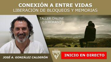 Jose Antonio Gonzalez Calderon – Inicio en Directo – CONEXION ENTRE VIDAS