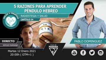 Pablo Dominguez – 5 RAZONES PARA APRENDER PÉNDULO HEBREO