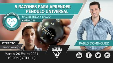 Pablo Dominguez – 5 RAZONES PARA APRENDER PÉNDULO UNIVERSAL