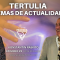 Tertulia Temas de Actualidad con Konstantin Raskito & Luis Palacios