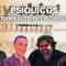 PSÍQUICOS – La trama sutil de lo que viene con Jesús Antares, Ignacio Castaño, Carlos & Luis