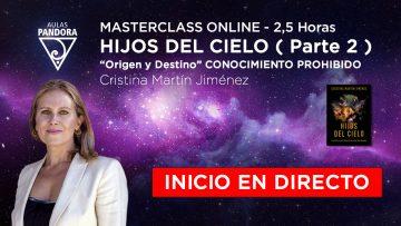 Cristina Martín – HIJOS DEL CIELO ( parte 2 ) – Inicio en Directo