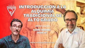 Javier Acuña – Introduccion a la Alquimia Tradicional