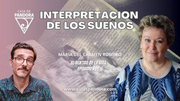 Maria del Carmen Romero – EL SENTIDO DE LA VIDA #02