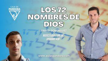 Pablo Dominguez – Los 72 nombres de DIOS