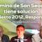El Camino de San Seacabo' tiene solución. Manifiesto 2012, Responsable. Con Jaime Garrido y José Ortega