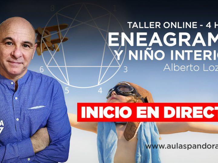 Alberto Lozano – TALLER ENEAGRAMA Y NIÑO INTERIOR – Inicio en directo