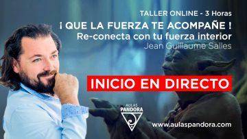 Jean Guillaume – QUE LA FUERZA TE ACOMPAÑE – inicio en directo